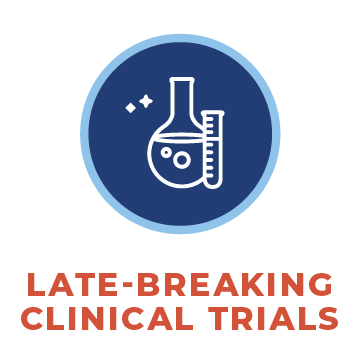 Late Breaking Clinical Science